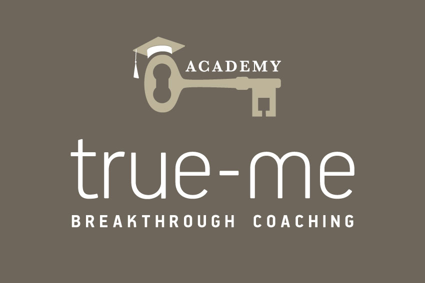 True-me® Breakthrough Coaching Academy – now the journey begins every month!